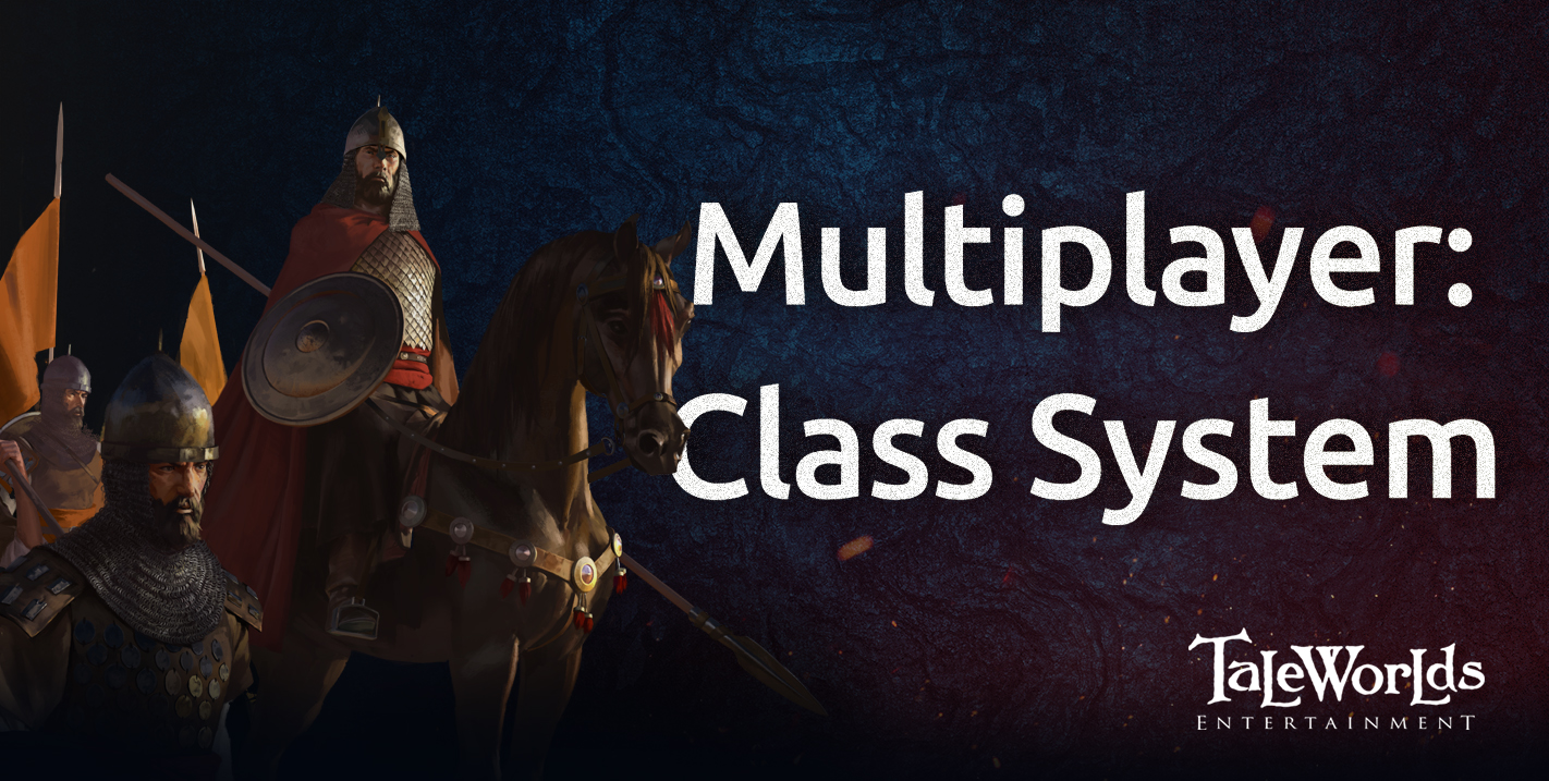 Multiplayer: Class System