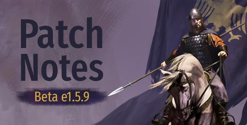 Beta Patch Notes e1.5.9